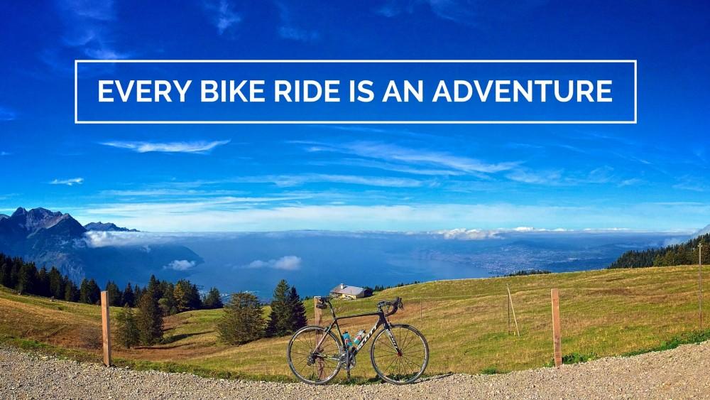 Every bike ride is an adventure