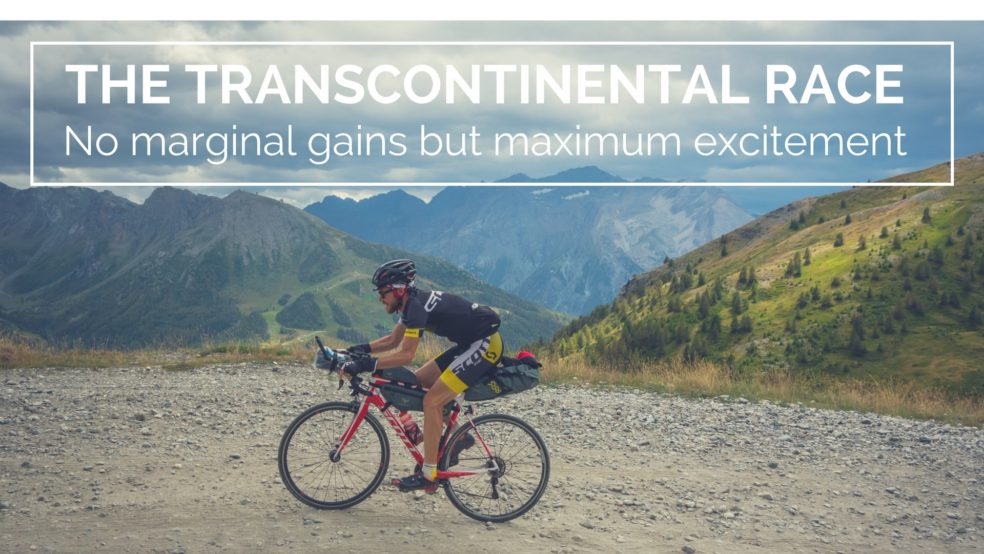 The Transcontinental Race: no marginal gains but maximum excitement